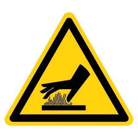 Avvertenza non toccare il segno di simbolo di superficie calda, illustrazione vettoriale, isolare su sfondo bianco Label