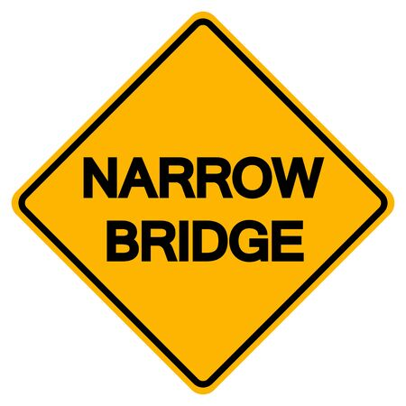 Narrow Bridge Road Sign, Vector Illustration, Isolate On White Background, Label ,Label. EPS10