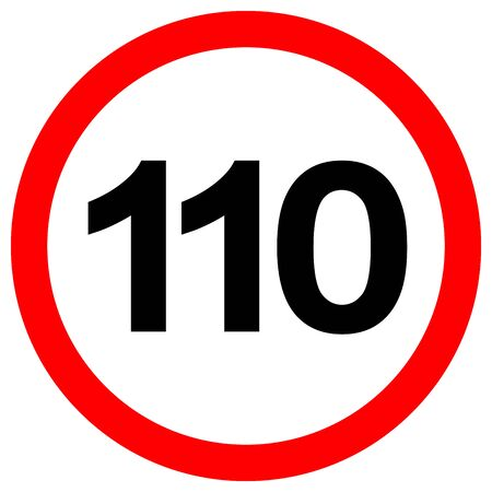 Speed Limit 110 Traffic Sign,Vector Illustration, Isolate On White Background Label.
