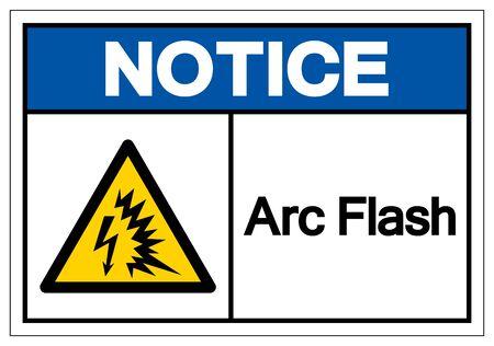 Notice Arc Flash Symbol Sign, Vector Illustration, Isolate On White Background Label . Vektoros illusztráció