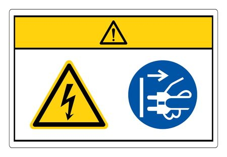 Caution Hazardous Voltage Disconnect Mains Plug From Electrical Outlet Symbol Sign, Vector Illustration, Isolate On White Background Label.