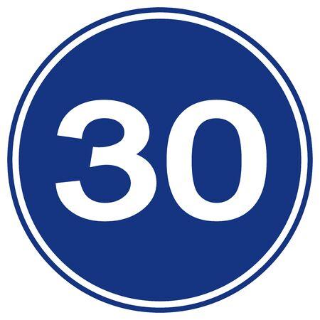Speed Limit 30 Traffic Sign,Vector Illustration, Isolate On White Background Label. Illustration