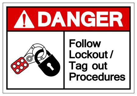Danger Follow Lockout/Tag out Procedures Symbol Sign ,Vector Illustration, Isolate On White Background Label Vektorgrafik