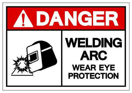 Danger Welding ARC Wear Eye Protection Symbol Sign, Vector Illustration, Isolated On White Background Label .