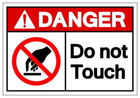 Danger Do Not Touch Symbol Sign, Vector Illustration, Isolate On White Background Label