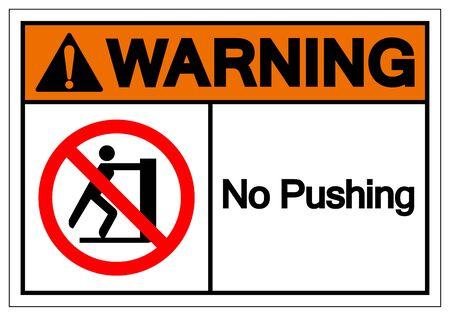 Warning No Pushing Symbol Sign, Vector Illustration, Isolate On White Background Label