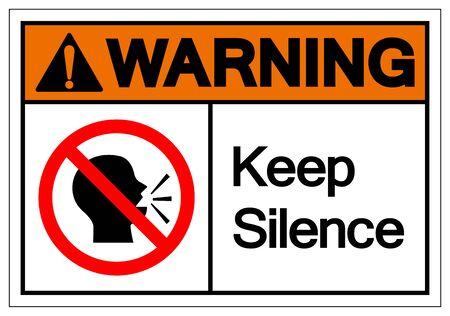 Warning Keep Silence Symbol Sign, Vector Illustration, Isolate On White Background Label.