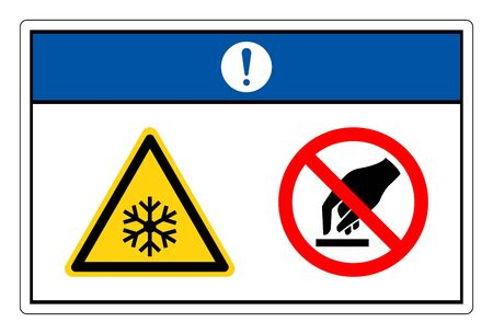 Notice Extremely Cold Surface Do Not Touch Symbol Sign, Vector Illustration, Isolate On White Background Label.
