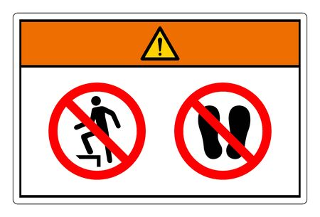Warning Do Not Step Symbol Sign, Vector Illustration, Isolate On White Background Label. EPS10 Stock Vector - 143305912