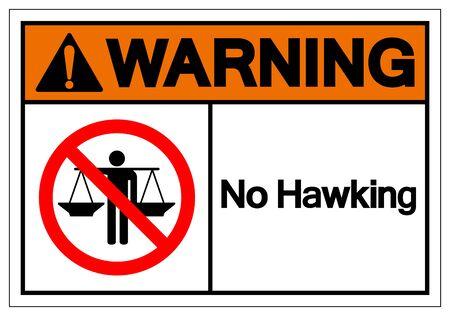 Warning No Hawking Symbol Sign, Vector Illustration, Isolate On White Background Label Illustration