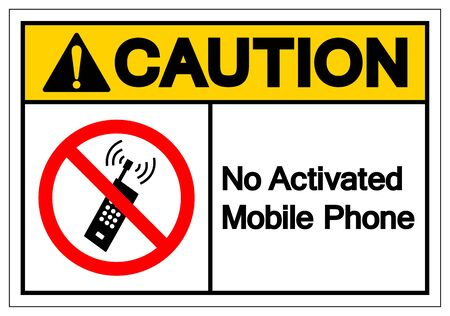 Caution No Activated Mobile Phones Symbol Sign, Vector Illustration, Isolate On White Background Label.