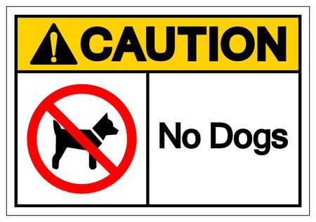 Caution No Dogs Symbol Sign, Vector Illustration, Isolate On White Background Label