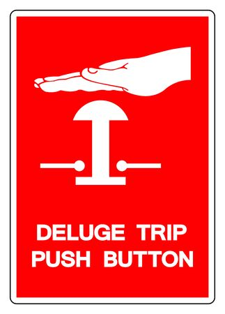 Deluge Trip Push Button Symbol Sign, Vector Illustration, Isolated On White Background Label.
