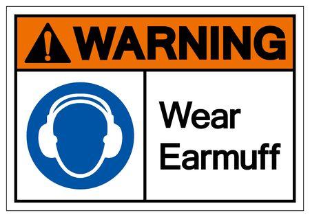 Warning Wear Earmuff Symbol Sign,Vector Illustration, Isolated On White Background Label. EPS10