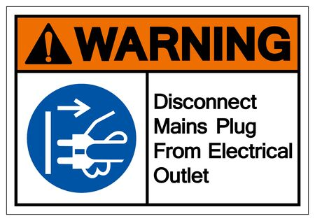 Warning Disconnect Mains Plug From Electrical Outlet Symbol Sign,Vector Illustration, Isolated On White Background Label. EPS10