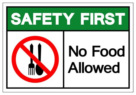 Safety First No Food Allowed Symbol Sign, Vector Illustration, Isolate On White Background Label .EPS10