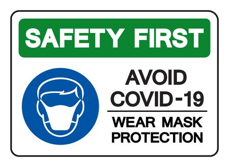Safety First Avoid Covid-19 Wear Mark Protection Symbol Sign,Vector Illustration, Isolated On White Background Label.