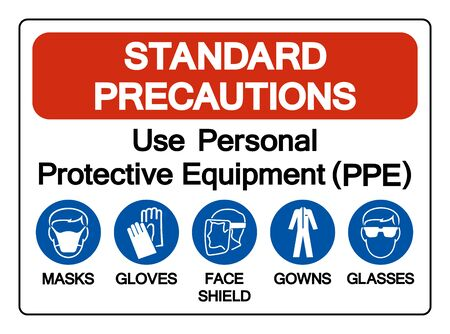 Standard Precautions Use Personal Protective Equipment (PPE) Symbol Sign ,Vector Illustration, Isolate On White Background Label. EPS10 Vetores