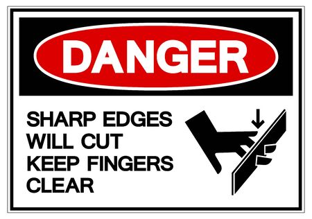 Danger Sharp Edges Will Cut Keep Fingers Clear Symbol Sign ,Vector Illustration, Isolate On White Background Label.