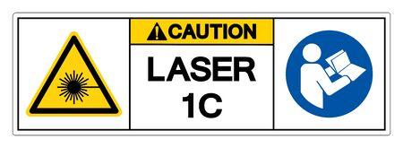 Caution Laser 1C Symbol Sign ,Vector Illustration, Isolate On White Background Label.