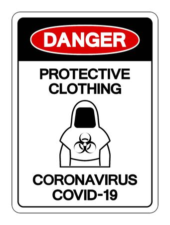 Danger Protective Clothing Coronavirus Covid-19 Symbol Sign, Vector Illustration, Isolate On White Background Label.
