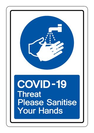 COVID-19 Please Sanitise Your Hands Symbol Sign,Vector Illustration, Isolated On White Background Label.