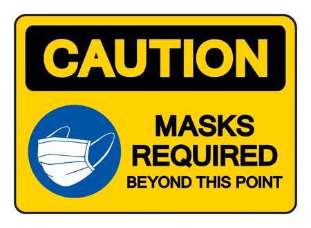 Caution Mask Required Beyond This Point Symbol Sign,Vector Illustration, Isolated On White Background Label. Vektorové ilustrace