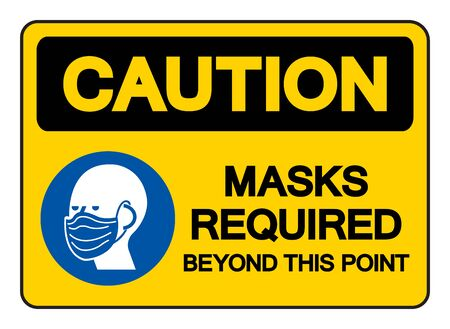 Caution Mask Required Beyond This Point Symbol Sign,Vector Illustration, Isolated On White Background Label.