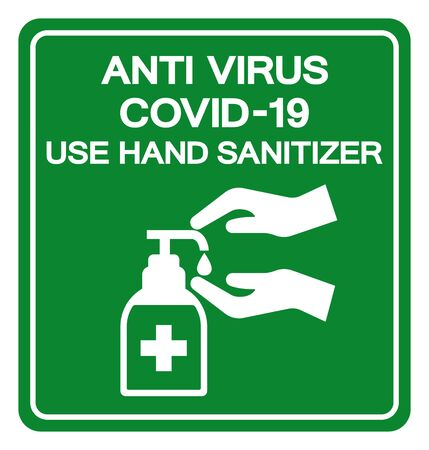 Anti Virus Covid-19 Use Hand Sanitizer Symbol Sign, Vector Illustration, Isolate On White Background Label.