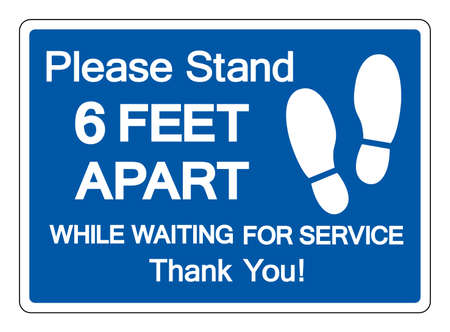 Please Stand Here 6 Feet While Apart Waiting For Service Thank You Symbol, Vector  Illustration, Isolated On White Background Label. EPS10