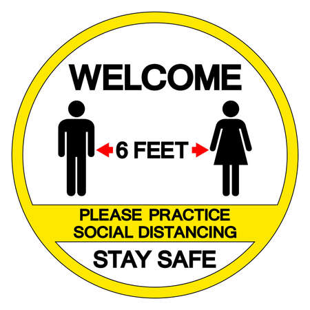 Walcome 6 Feet Please Practice Social Distancing Stay Safe Symbol, Vector  Illustration, Isolated On White Background Label. EPS10