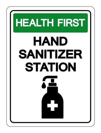 Helth First Hand Sanitizer Station Symbol Sign, Vector Illustration, Isolate On White Background Label. EPS10