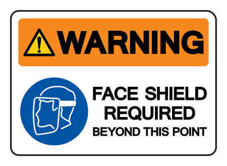 Warning Face Shield Required Beyond This Point Symbol Sign,Vector Illustration, Isolated On White Background Label. EPS10