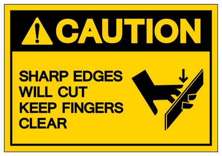 Caution Sharp Edges Will Cut Keep Fingers Clear Symbol Sign ,Vector Illustration, Isolate On White Background Label. EPS10