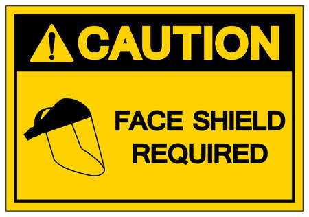Caution Face Shield Required Symbol Sign ,Vector Illustration, Isolate On White Background Label. EPS10