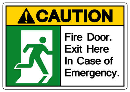 Caution Fire Door Exit Here In Case Of Emergency Symbol Sign, Vector Illustration, Isolate On White Background Label. EPS10