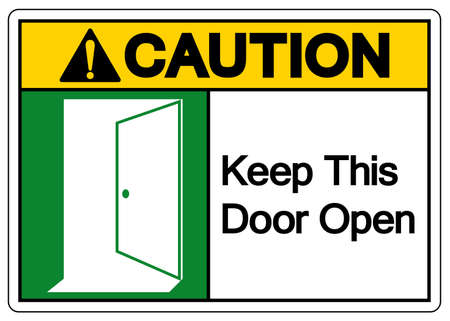 Caution Keep This Door Open Symbol Sign, Vector Illustration, Isolate On White Background Label. EPS10
