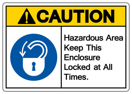 Caution Hazardous Area Keep This enclosure Locked at All Times Symbol Sign,Vector Illustration, Isolated On White Background Label. EPS10  イラスト・ベクター素材