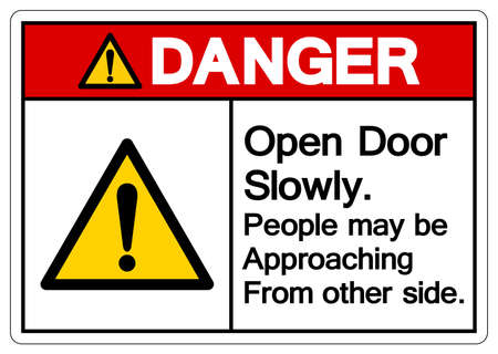 Danger Open Door Slowly People may be Approaching From other side Symbol Sign,Vector Illustration, Isolated On White Background Label. EPS10