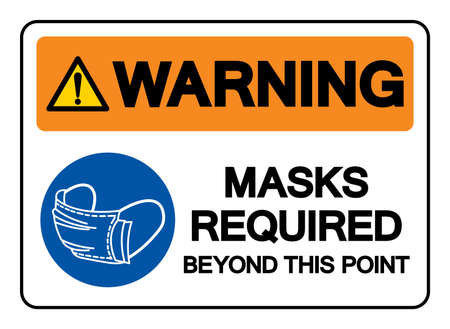 Warning Mask Required Beyond This Point Symbol Sign,Vector Illustration, Isolated On White Background Label. EPS10