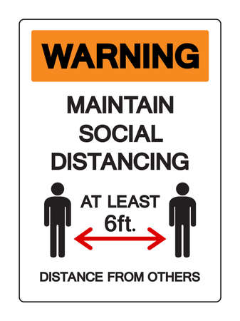Warning Maintain Social Distancing at Least 6ft. Distance From Others  Symbol, Vector  Illustration, Isolated On White Background Label. EPS10 Illusztráció