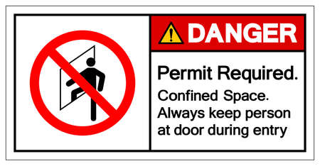 Danger Permit Required Confined Space Always keep person at door during entry Symbol Sign ,Vector Illustration, Isolate On White Background Label. EPS10 Illusztráció