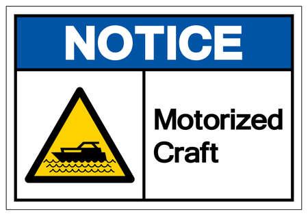 Notice Motorized Craft Symbol, Vector  Illustration, Isolated On White Background Label. EPS10 Illusztráció
