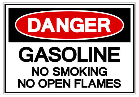 Danger Gasoline No Smoking No Open Flames Symbol Sign, Vector Illustration, Isolate On White Background Label.