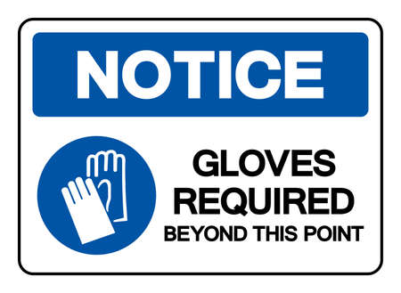 Notice Gloves Required Beyond This Point Symbol Sign, Vector Illustration, Isolate On White Background Label Illusztráció