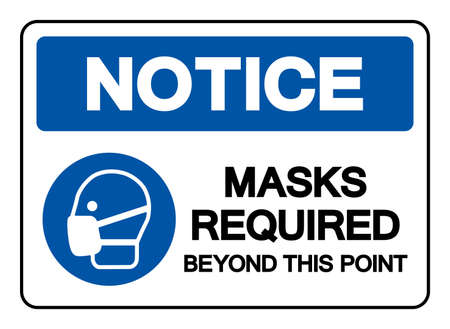 Notice Mask Required Beyond This Point Symbol Sign,Vector Illustration, Isolated On White Background Label.