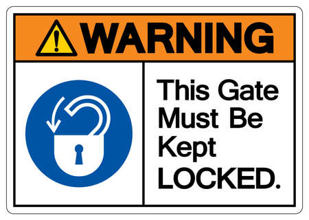 Warning This Gate Must Be Kept Locked Symbol Sign,Vector Illustration, Isolated On White Background Label. Çizim