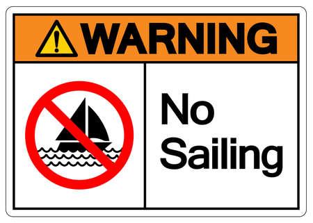 Warning No Sailing Symbol Sign, Vector Illustration, Isolate On White Background Label. EPS10 Illusztráció