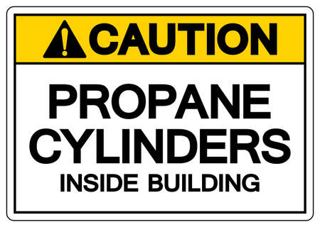 Caution Propane Cylinders Inside Building Symbol Sign, Vector Illustration, Isolate On White Background Label. EPS10 Vectores