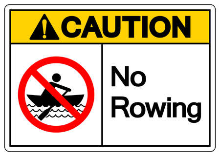 Caution No Rowing Symbol Sign, Vector Illustration, Isolate On White Background Label. EPS10